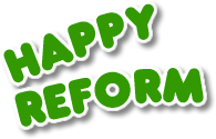 Happy Reform!